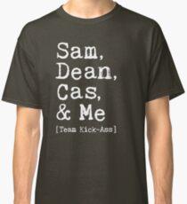 Sam, Dean, Cas & Me - Team Kick-Ass 2 Classic T-Shirt