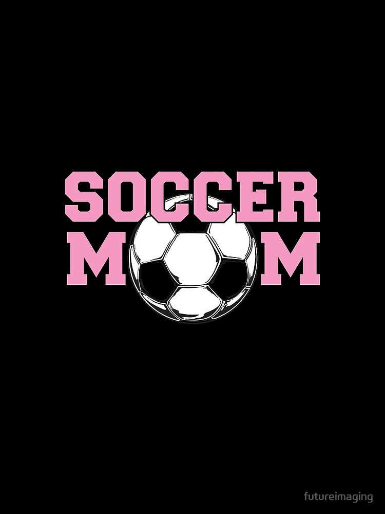 Soccer Mom Pink by futureimaging