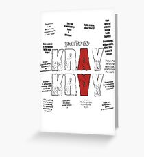 You're so Kray Kray Greeting Card