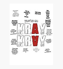 You're so Kray Kray Photographic Print