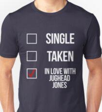 Single, Taken, In love with Jughead Jones-- White Unisex T-Shirt