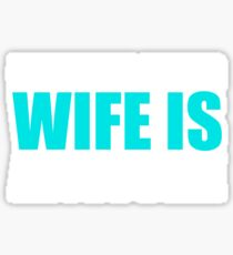 My Husband's Wife Is Awesome Funny Text Sentence Sticker