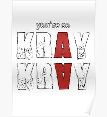 You're so Kray Kray Plain Version Poster
