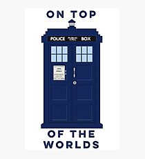 On Top of the Worlds Photographic Print