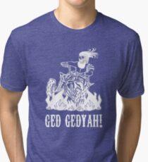 GED GEDYAH Tri-blend T-Shirt