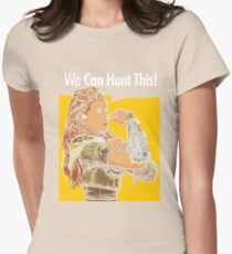 We Can Hunt This Womens Fitted T-Shirt
