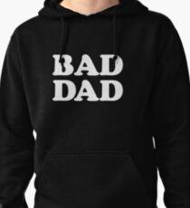 BAD DAD Pullover Hoodie