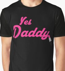 Yes Daddy Lipstick Graphic T-Shirt