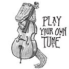 Alligator: Play Your Own Tune by Betsy Streeter