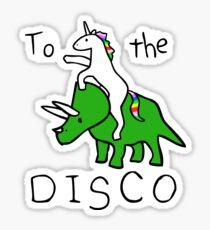To The Disco (white text) Unicorn Riding Triceratops Sticker