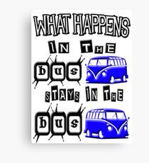 What happens in the VW BUS stays BLUE version Canvas Print