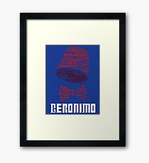Geronimo - 11th Doctor's Quote - Doctor Who Framed Print