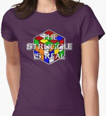 The Struggle is Real! Women's Fitted T-Shirt