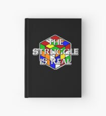 The Struggle is Real! Hardcover Journal