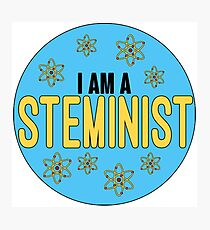 I am a Steminist Photographic Print