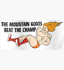 The Mountain Goats - Beat The Champ Poster