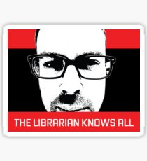 The Librarian Knows All Sticker