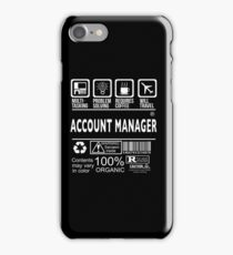ACCOUNT MANAGER Will travel iPhone Case/Skin