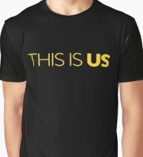 This Is Us Graphic T-Shirt