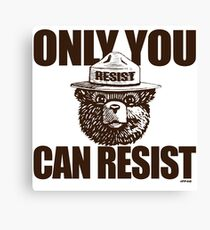 Only You Can Resist Canvas Print