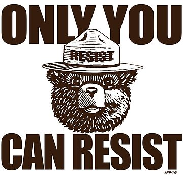 Only You Can Resist by Crocktees