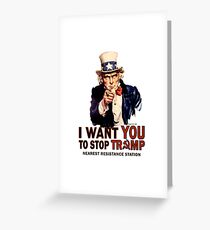 I Want You To Stop Trump Greeting Card