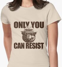 Only You Can Resist Womens Fitted T-Shirt