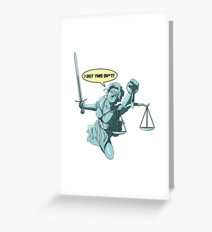 Lady Justice to the Rescue Greeting Card