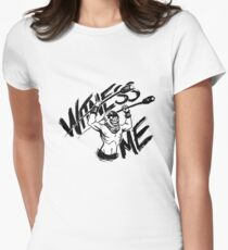 Witness Me Womens Fitted T-Shirt