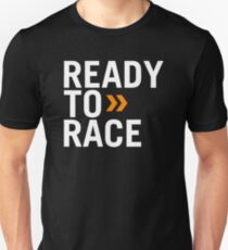 ready - to - race T-Shirt