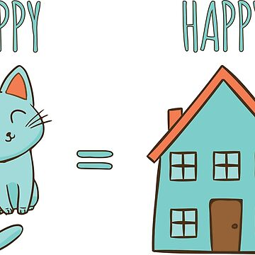 Happy cat = Happy home by OffensiveFun