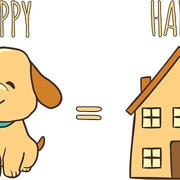 Happy dog = Happy home by OffensiveFun