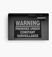 Constant Surveillance - B&W Canvas Print