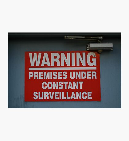 Signage v.2: Constant Surveillance Photographic Print