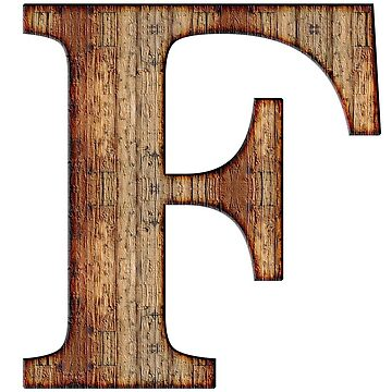Wooden F Letter by connor95