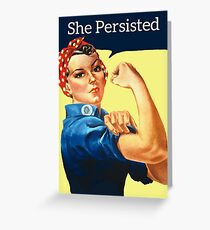 She Persisted Greeting Card