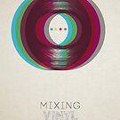 Mixing Vinyl by modernistdesign