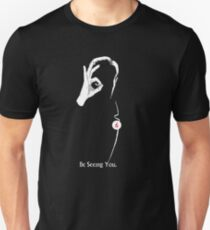The Prisoner: Be Seeing You Unisex T-Shirt