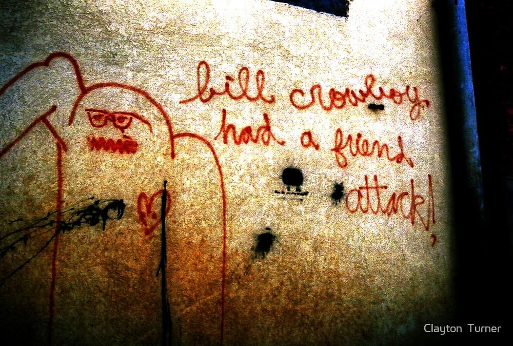 """""""Back Alley Wisdom 3"""" by Clayton  Turner"""