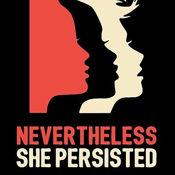 Sin embargo, ella persistió (Womens March) de VeronicaEvans