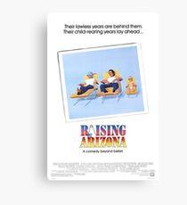 Raising Arizona- A Comedy Beyond Belief Canvas Print