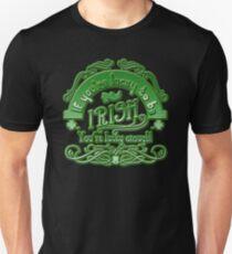 Lucky To Be Irish - St. Patrick's Day T-Shirt