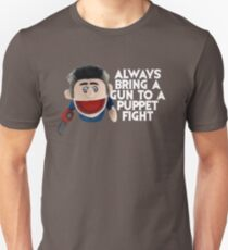 Always bring a gun to a puppet fight Ash Vs the Evil Dead T-Shirt