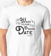 Prom Date - Black Unisex T-Shirt