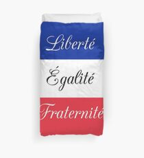 Liberté Égalité Fraternité - French Revolution Duvet Cover