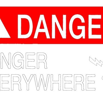 Danger everywhere (dark background) by adhocdesigns