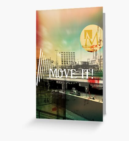 Move It! Greeting Card