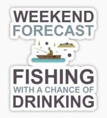 Weekend Forecast Fishing Drinking Funny Boat Text Camp Outdoor Sticker