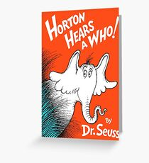 Horton Hears a Who by Dr Suess Greeting Card