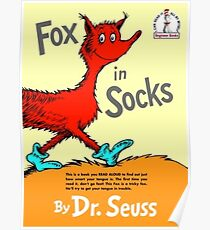 Fox in Socks by Dr Suess Poster